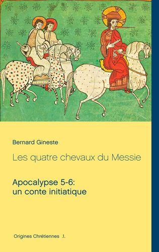 Les quatre chevaux du Messie