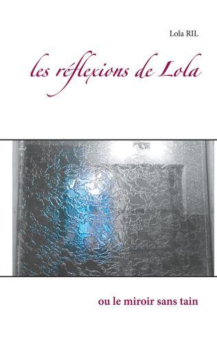 les réflexions de Lola