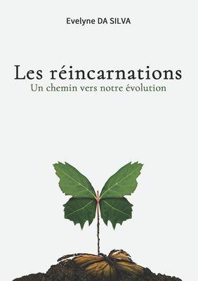 Les réincarnations, un chemin vers notre évolution