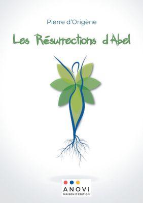Les Résurrections d'Abel