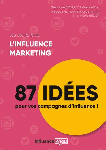 Les secrets de l'influence marketing