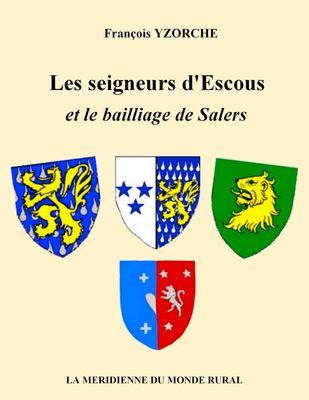 Les seigneurs d'Escous et le bailliage de Salers