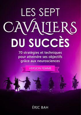 Les Sept Cavaliers du Succès (version femme)