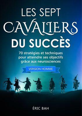 Les Sept Cavaliers du Succès (version homme)