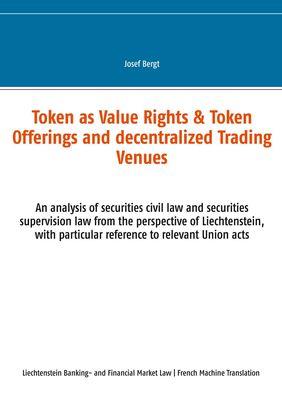Les Tokens comme Droits de Valeur & Offres de Tokens et Centres Commerciaux Décentralisés