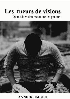 LES TUEURS DE VISIONS