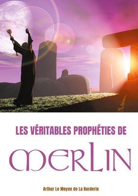 Les véritables prophéties de Merlin