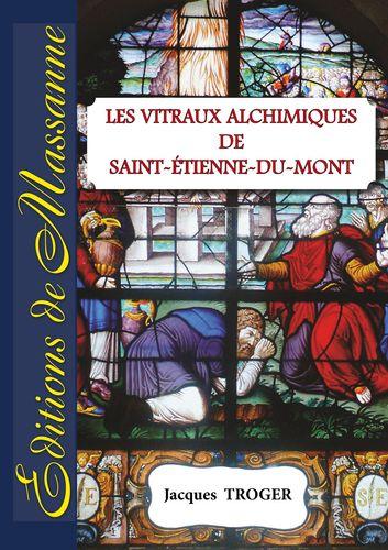 Les vitraux alchimiques de St-Etienne-du-Mont