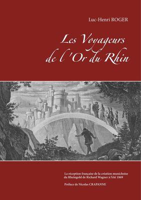 Les Voyageurs de l'Or du Rhin