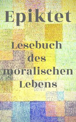 Lesebuch des moralischen Lebens