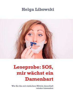 Leseprobe: SOS, mir wächst ein Damenbart