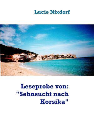"""Leseprobe von: """"Sehnsucht nach Korsika"""""""