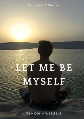 Let me be myself