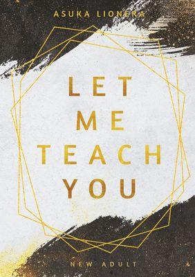 Let Me Teach You