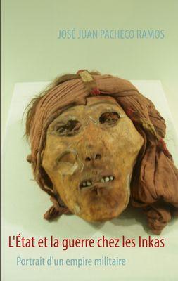 L'État et la guerre chez les Inkas