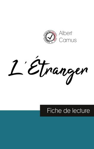L'Étranger de Albert Camus (Analyse complète de l'oeuvre)