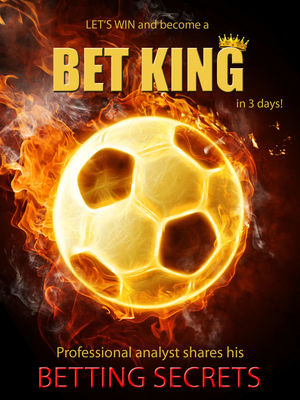 LET´S WIN and become BET KING in 3 days !