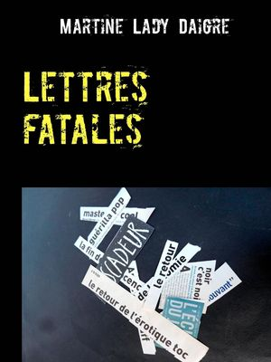 Lettres fatales