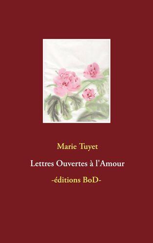 Lettres Ouvertes à l'Amour