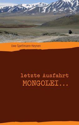 letzte Ausfahrt Mongolei ...