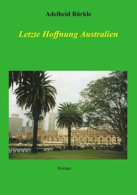 Letzte Hoffnung Australien