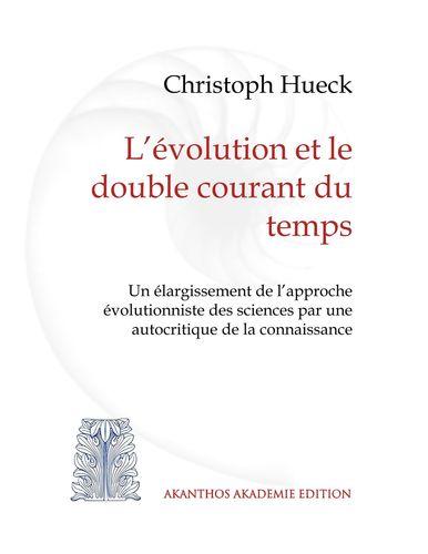 L'évolution et le double courant du temps