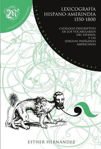 Lexicografía hispano-amerindia 1550-1800