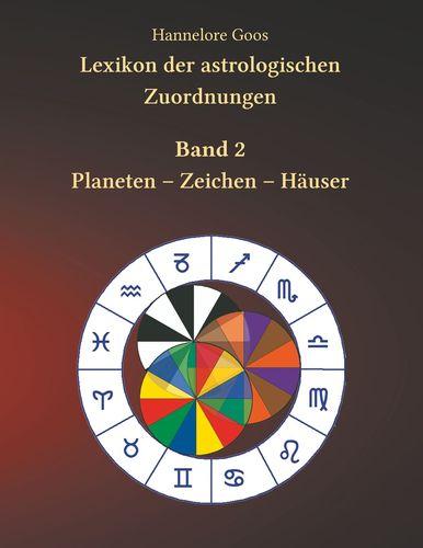Lexikon der astrologischen Zuordnungen Band 2