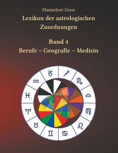 Lexikon der astrologischen Zuordnungen Band 4