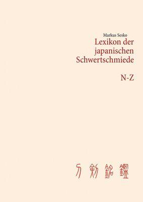 Lexikon der japanischen Schwertschmiede N-Z