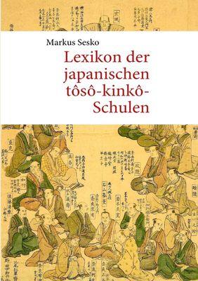 Lexikon der japanischen tôsô-kinkô-Schulen