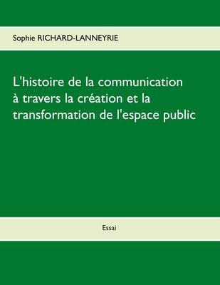 L'histoire de la communication