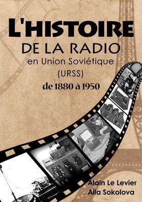 L'Histoire de la Radio En Union Soviétique de 1880 à 1950