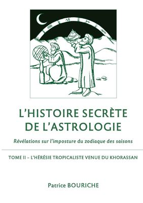 L'Histoire secrète de l'astrologie