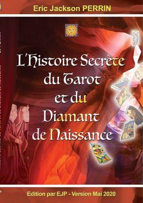 L'Histoire Secrète du Tarot et du Diamant de Naissance