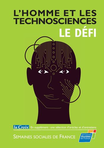 L'Homme et les Technosciences, le Défi