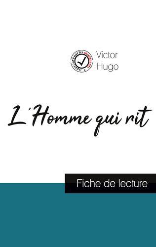 L'Homme qui rit de Victor Hugo (fiche de lecture et analyse complète de l'oeuvre)
