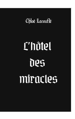 L'hôtel des miracles