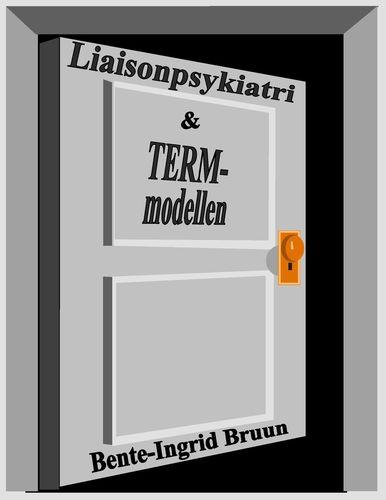 Liaisonpsykiatri og term-modellen