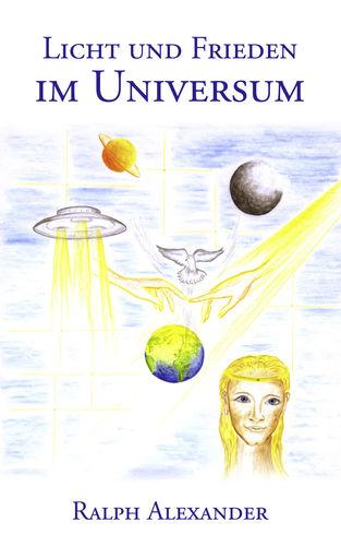 Licht und Frieden im Universum
