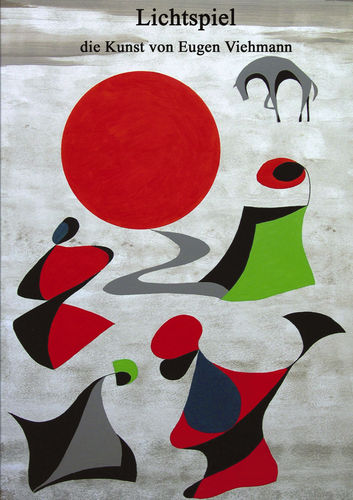 Lichtspiel - die Kunst von Eugen Viehmann