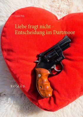 Liebe fragt nicht - Entscheidung im Dartmoor