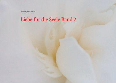 Liebe für die Seele Band 2