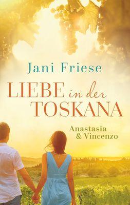 Liebe in der Toskana