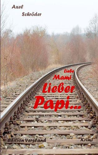 Liebe Mami, lieber Papi