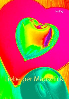 Liebe per Mausclick