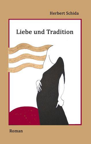 Liebe und Tradition