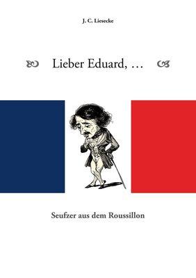 Lieber Eduard