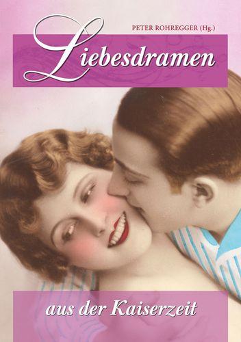 Liebesdramen aus der Kaiserzeit
