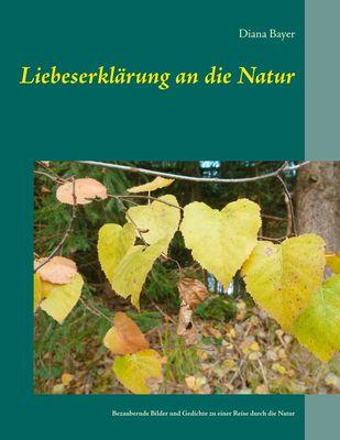 Liebeserklärung an die Natur